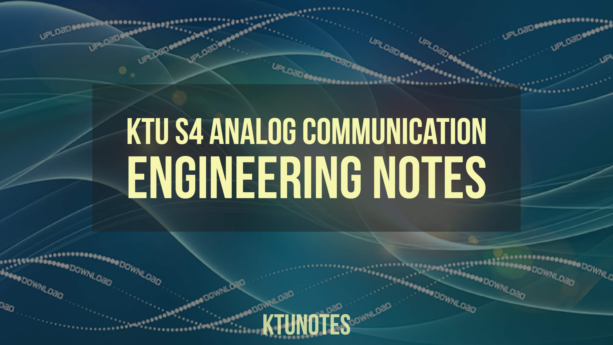 KTU S4 Analog Communication Engineering Notes